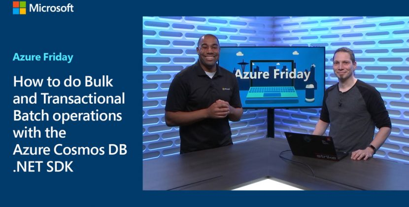 Bulk and Transactional Batch Operations with the Azure Cosmos DB .NET SDK