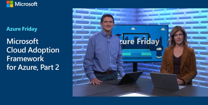 Microsoft Cloud Adoption Framework for Azure Part 2