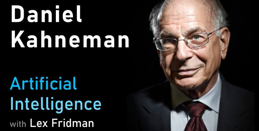 Daniel Kahneman on Thinking Fast and Slow, Deep Learning, and AI
