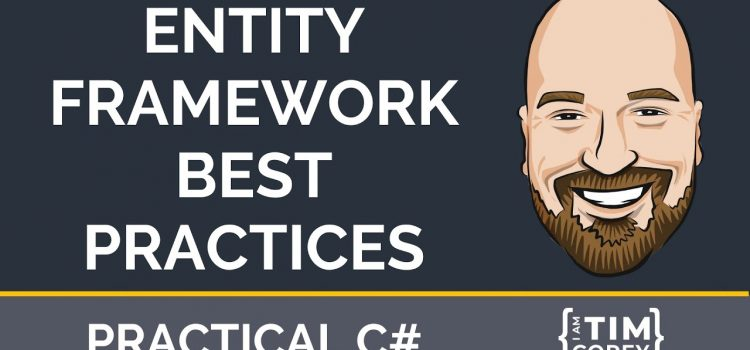 Entity Framework Best Practices