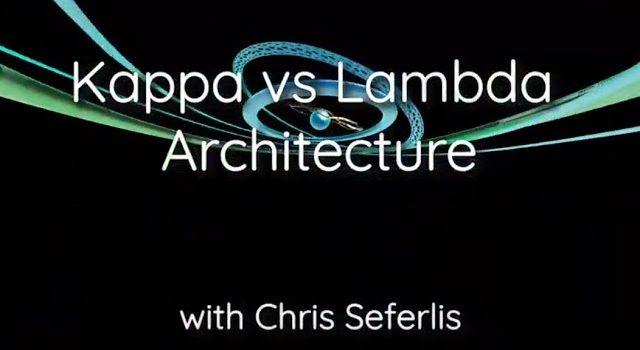 Kappa vs Lambda Architecture