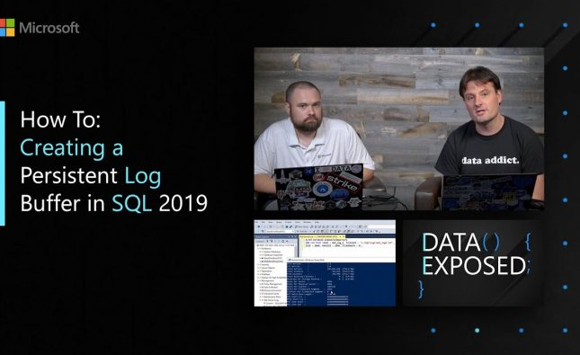 How To Create a Persistent Log Buffer in SQL 2019