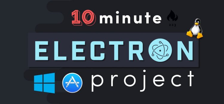 Build a Desktop App with Electron