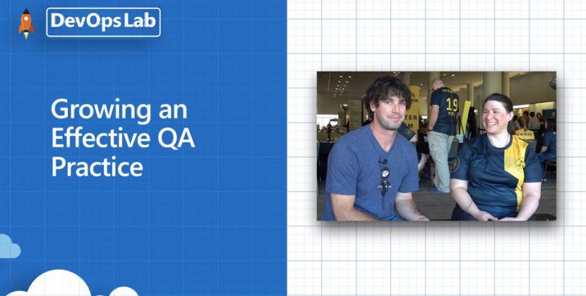 Growing an Effective QA Practice