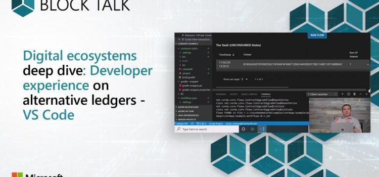 Digital Ecosystems Deep Dive: Developer Experience on Alternative Ledgers
