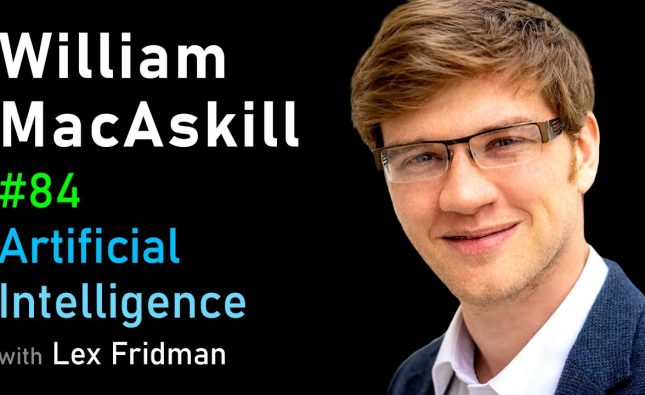 William MacAskill on Effective Altruism