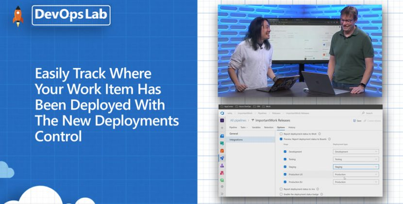Track Where Your Work Item Has Been Deployed with the New Deployments Control