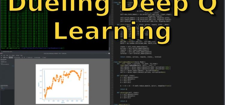 Dueling Deep Q Learning with Tensorflow 2 & Keras