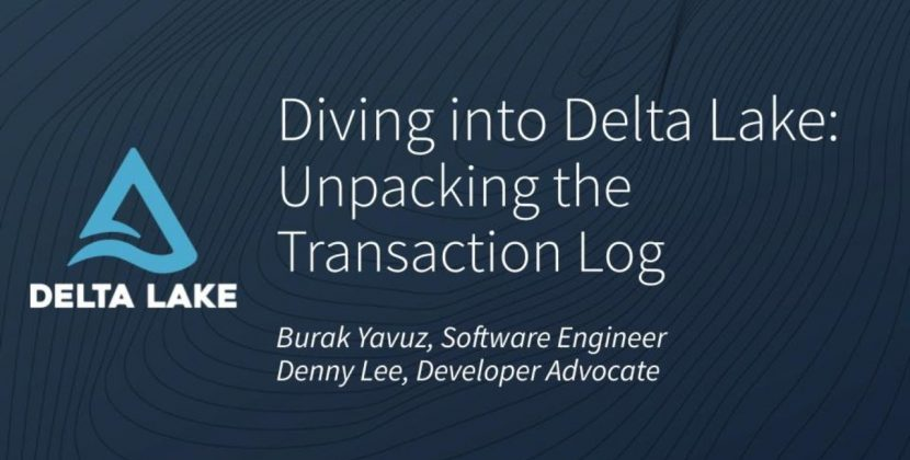 Diving into Delta Lake Part 1: Unpacking the Transaction Log