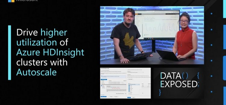Drive Higher Utilization of Azure HDInsight Clusters with Autoscale