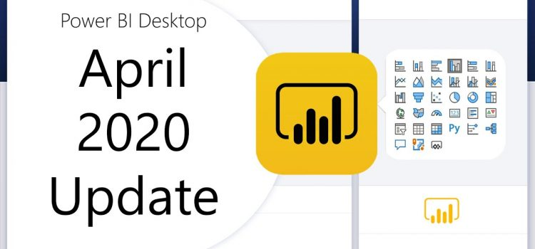 Power BI Desktop Update – April 2020