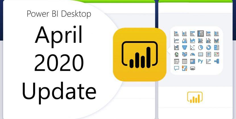 Power BI Desktop Update – April 2020