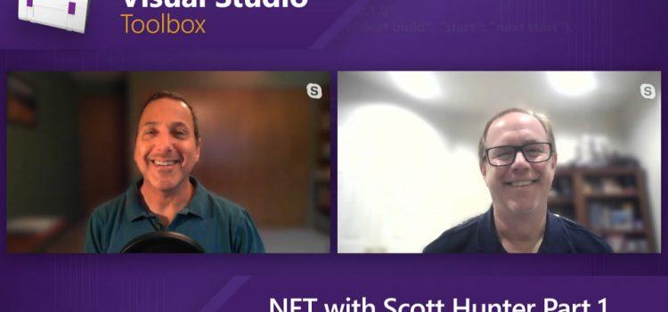 .NET with Scott Hunter Part 1