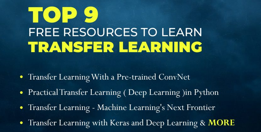 9 Free Resources To Learn Transfer Learning