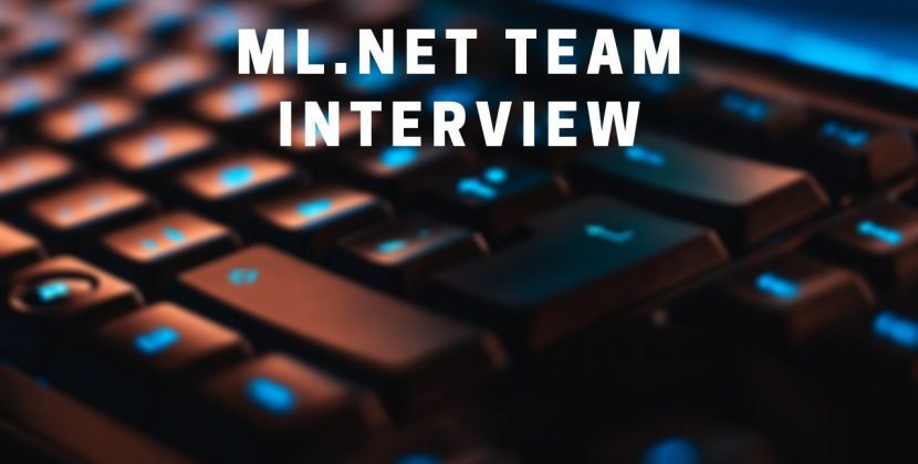 An Interview with the ML.NET Team