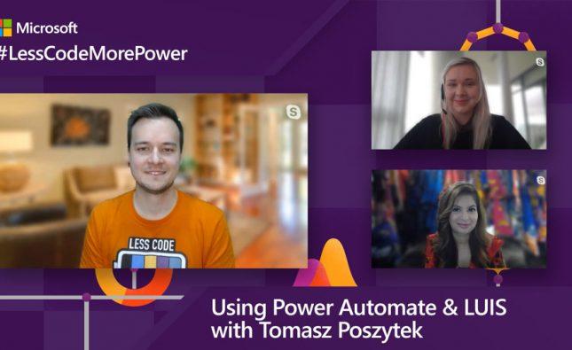 Using Power Automate & LUIS with Tomasz Poszytek