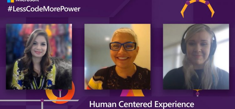 Human Centered Experience in the Power Platform