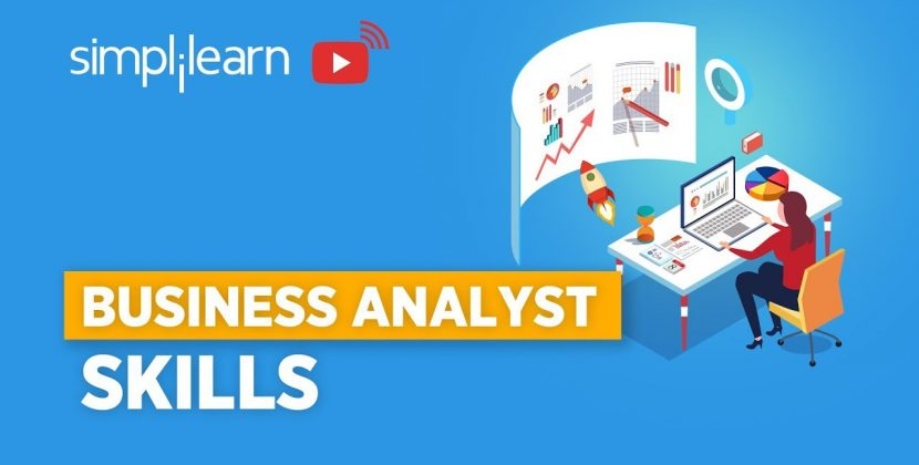 Skills That Business Analysts Really Need To Know