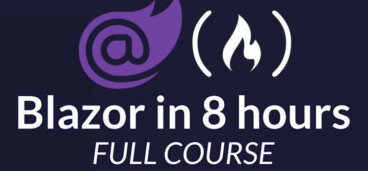 Free 7+ Hour Blazor Course