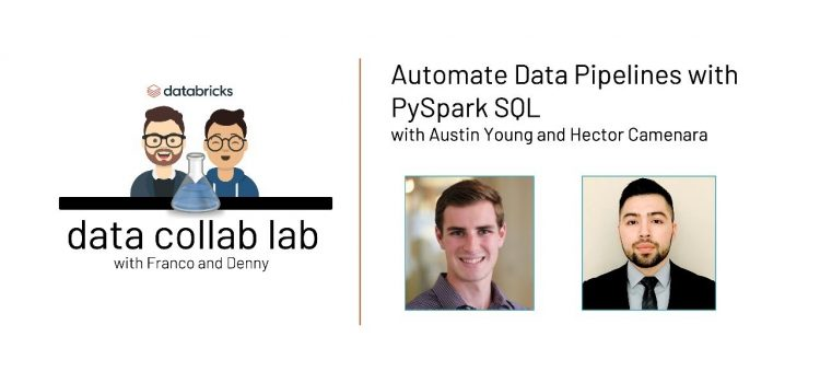 Automate Data Pipelines with PySpark SQL