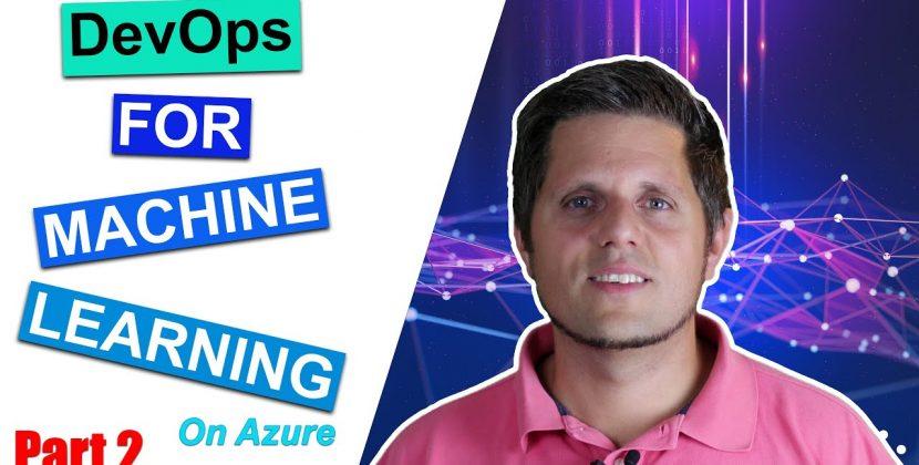 Setup Azure Machine Learning Services (Azure MLOps Part 2)