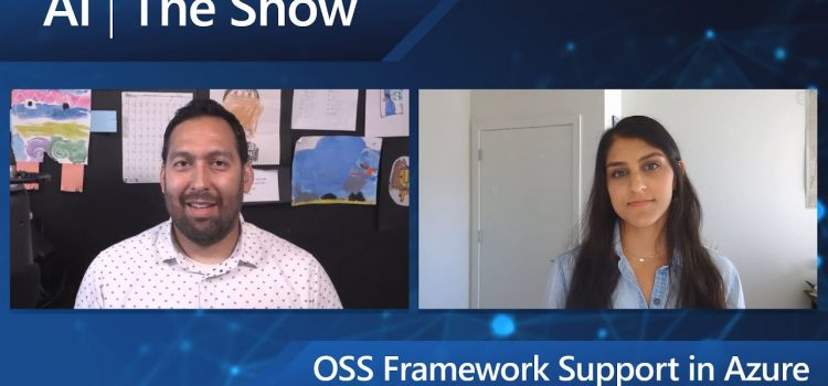 OSS Framework Support in Azure Machine Learning Service