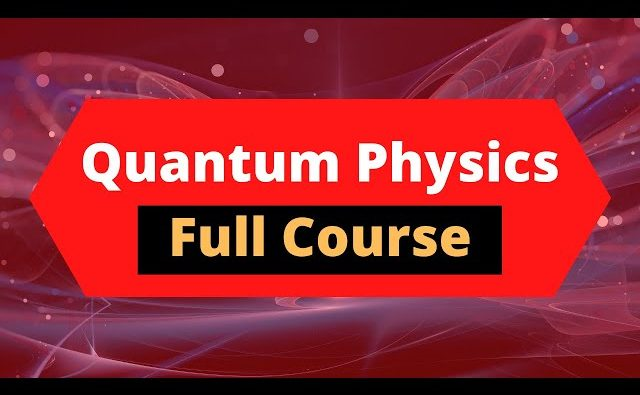 Quantum Mechanics Course
