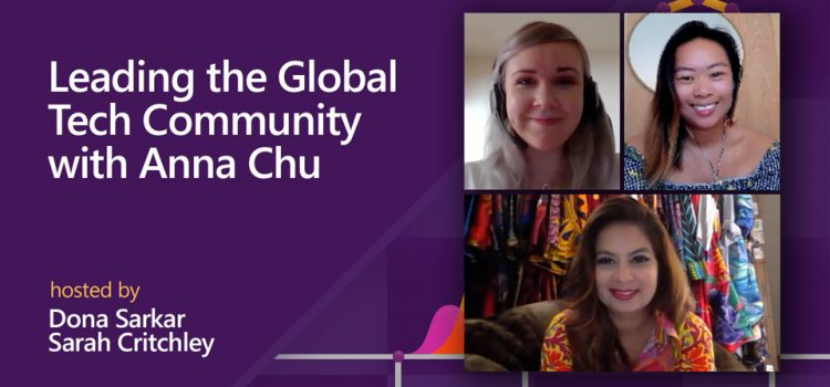 Leading the Global Tech Community with Anna Chu