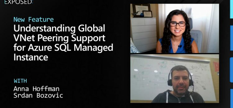 Understanding Global VNet Peering Support for Azure SQL Managed Instance
