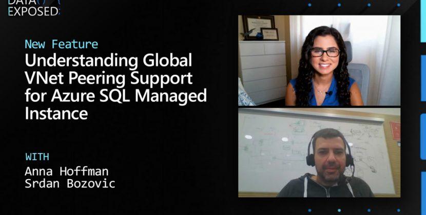 Understanding Global VNet Peering Support for Azure SQL Managed Instance