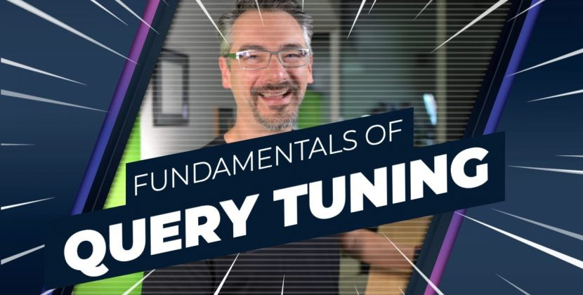 Fundamentals of Query Tuning for Microsoft SQL Server