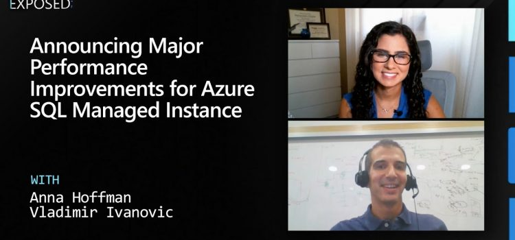 Announcing Major Performance Improvements for Azure SQL Managed Instance
