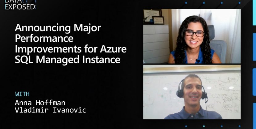Announcing Major Performance Improvements for Azure SQL Managed Instance