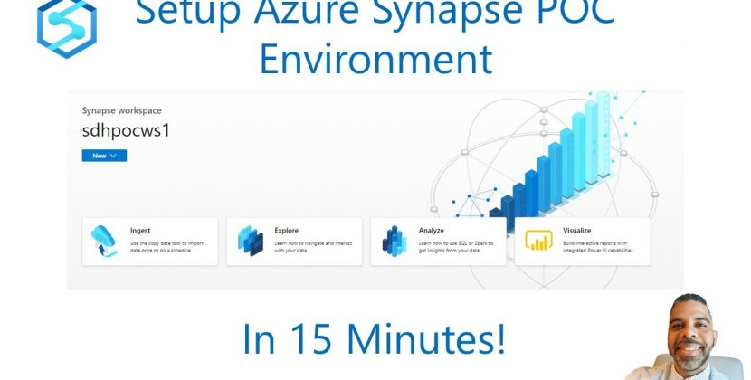 How to Setup Azure Synapse POC Environment in 15 Minutes