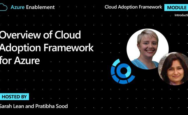 Overview of Cloud Adoption Framework for Azure