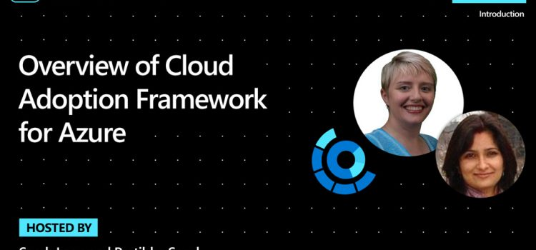 Overview of Cloud Adoption Framework for Azure