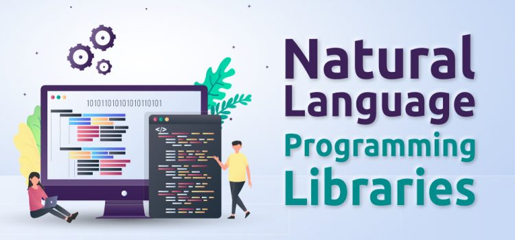 Top 10 Natural Language Programming Libraries