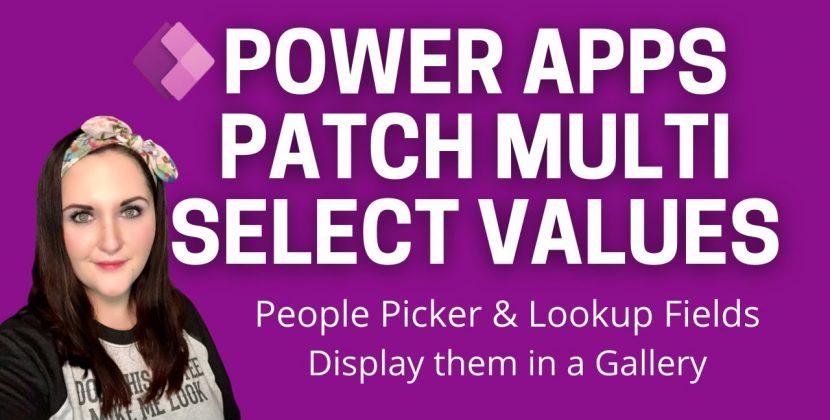 Patch Multi Select Fields in PowerApps