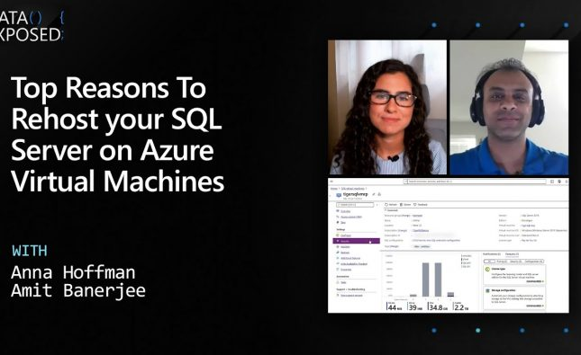 Top Reasons to Rehost your SQL Server on Azure Virtual Machines