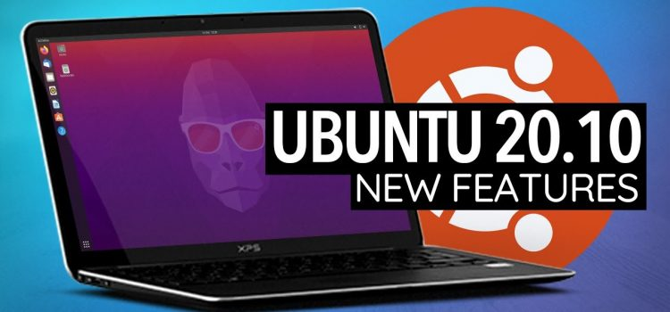 What's New inUbuntu 20.10?