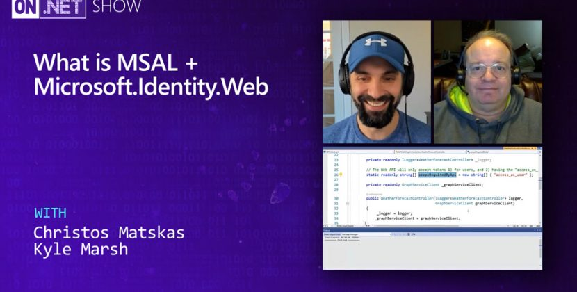 What is MSAL + Microsoft.Identity.Web