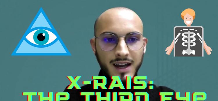 X-RAIS: The Third Eye