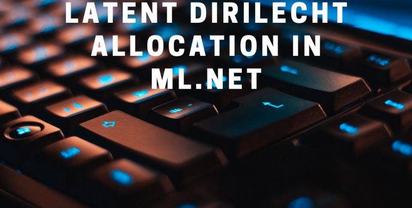Latent Dirilecht Allocation in ML.NET