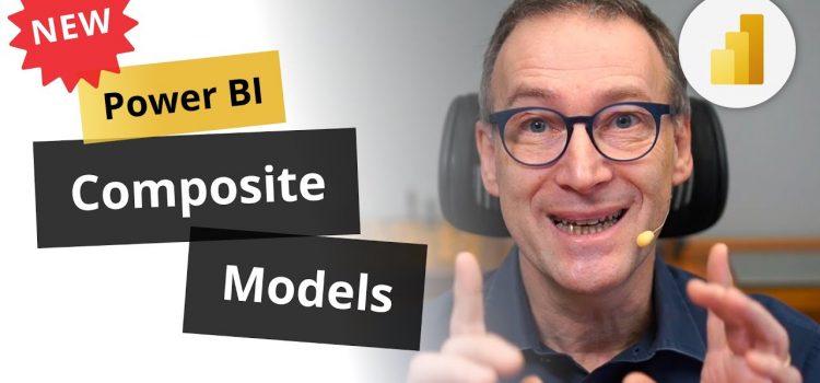 Unboxing New Power BI Composite Models