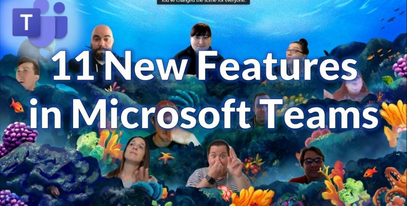 11 New Features in Microsoft Teams for 2021