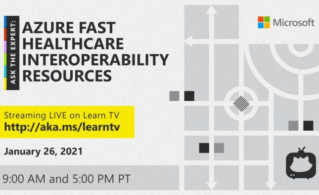 Live Q&A on Azure Fast Healthcare Interoperability Resources