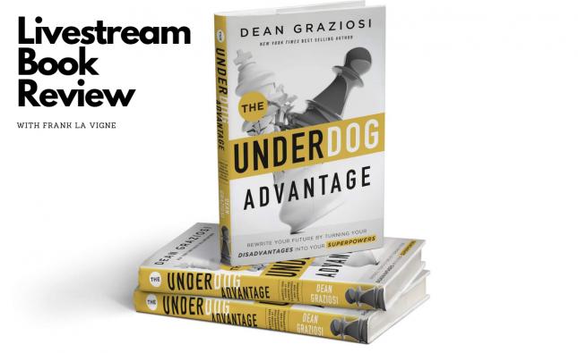 Book Review: The Underdog Advantage by Dean Graziosi