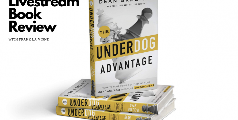 Book Review: The Underdog Advantage by Dean Graziosi